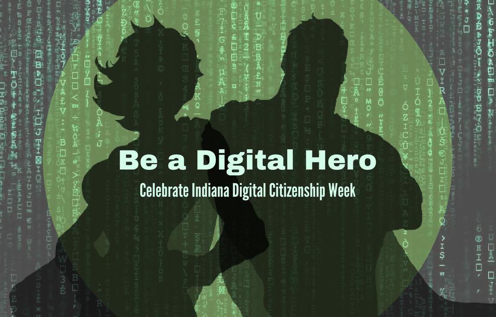 Day 1: Digital Safety – Indiana Digital Citizenship Week