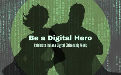 Day 5: Digital Responsibility – Indiana Digital Citizenship Week