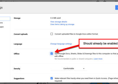 You will see that Google Drive Offline is already enabled. Leave the box checked.