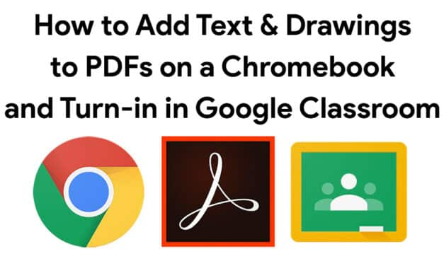 How to Work on a Google Classroom PDF Assignment on a Chromebook using Adobe Acrobat Reader