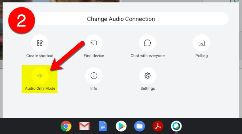 Audio-Only Mode for Android / Chromebook - Click Audio-Only Mode.